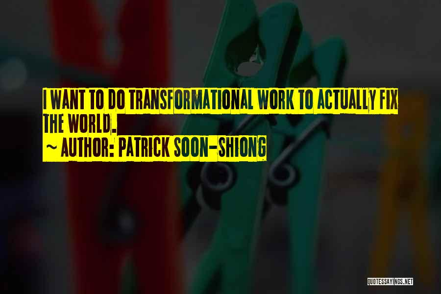 Patrick Soon-Shiong Quotes 2168032