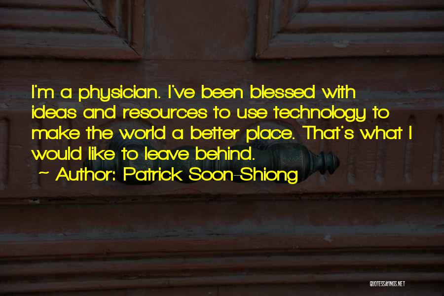 Patrick Soon-Shiong Quotes 228302