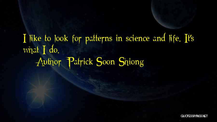 Patrick Soon-Shiong Quotes 77328
