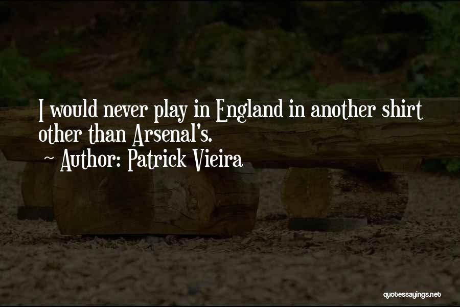 Patrick Vieira Quotes 1908395
