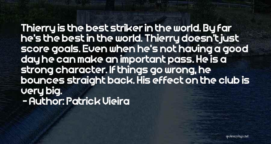 Patrick Vieira Quotes 851167