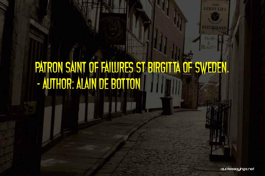 Patron Quotes By Alain De Botton