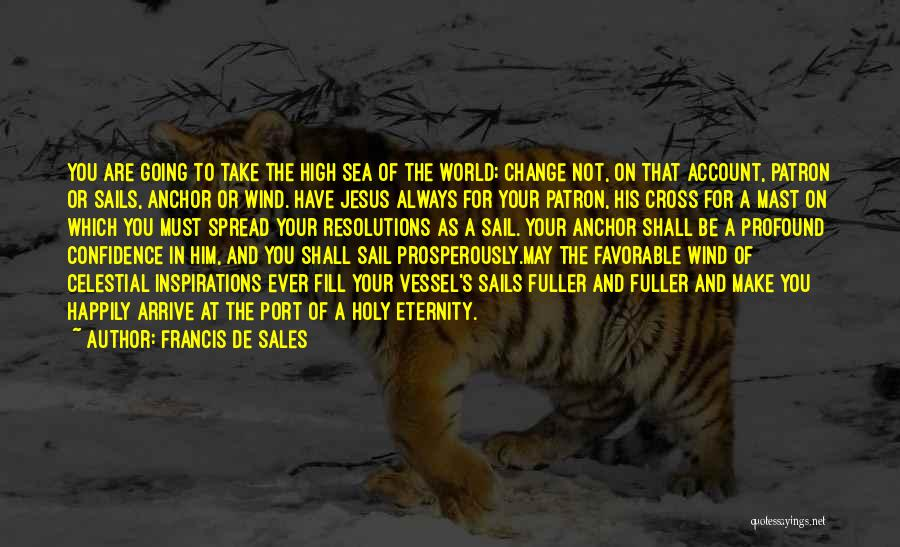 Patron Quotes By Francis De Sales