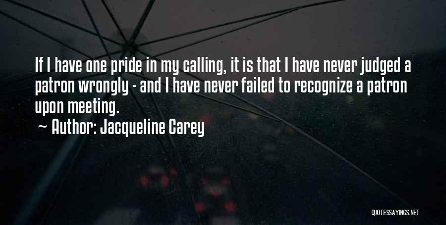 Patron Quotes By Jacqueline Carey