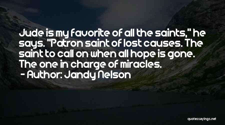 Patron Quotes By Jandy Nelson