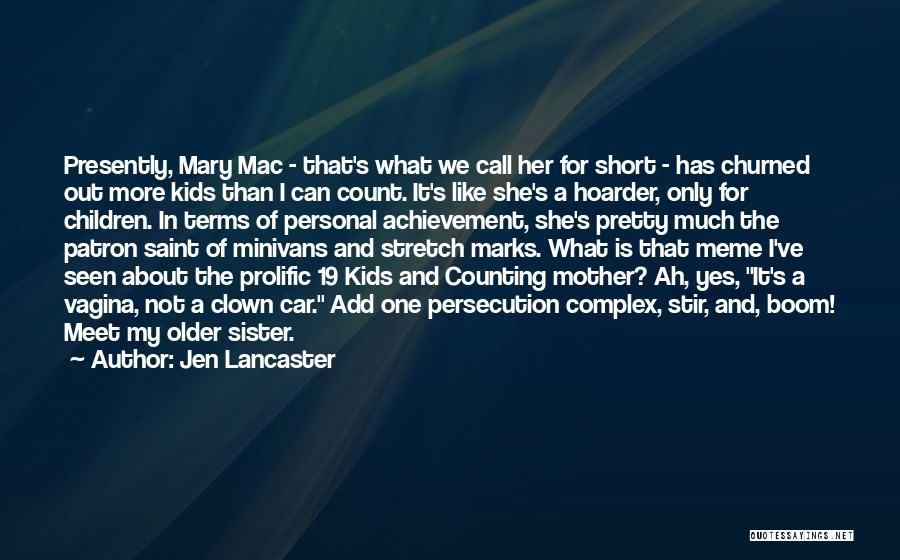 Patron Quotes By Jen Lancaster