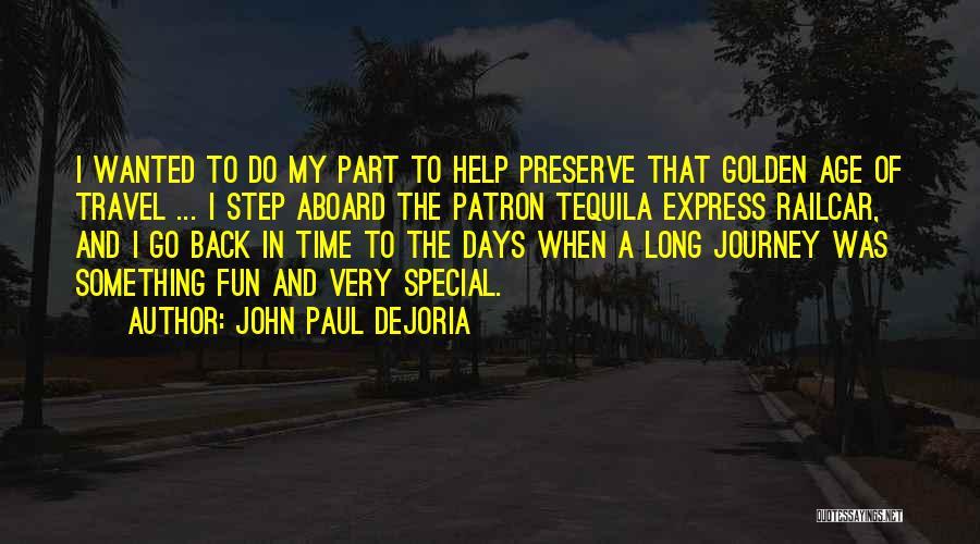 Patron Quotes By John Paul DeJoria