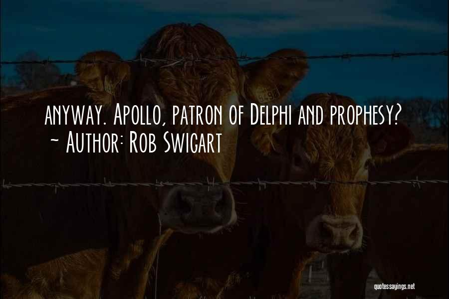 Patron Quotes By Rob Swigart
