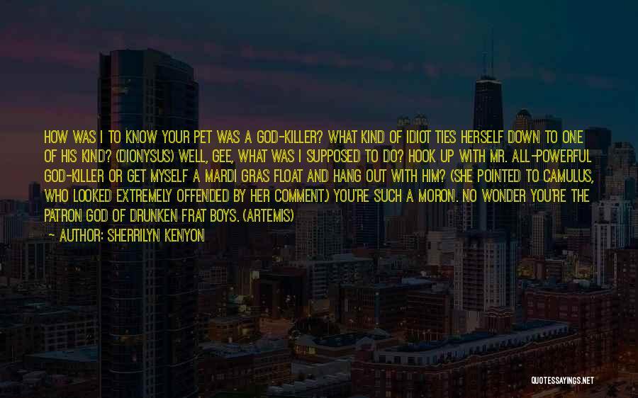 Patron Quotes By Sherrilyn Kenyon