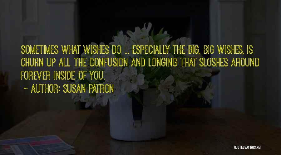 Patron Quotes By Susan Patron