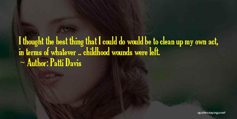 Patti Davis Quotes 1418789