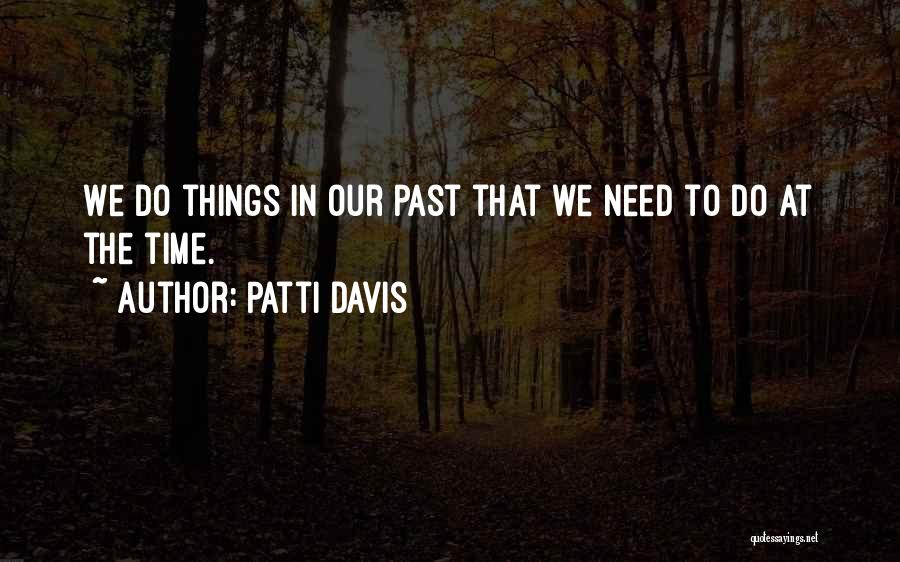 Patti Davis Quotes 1639800