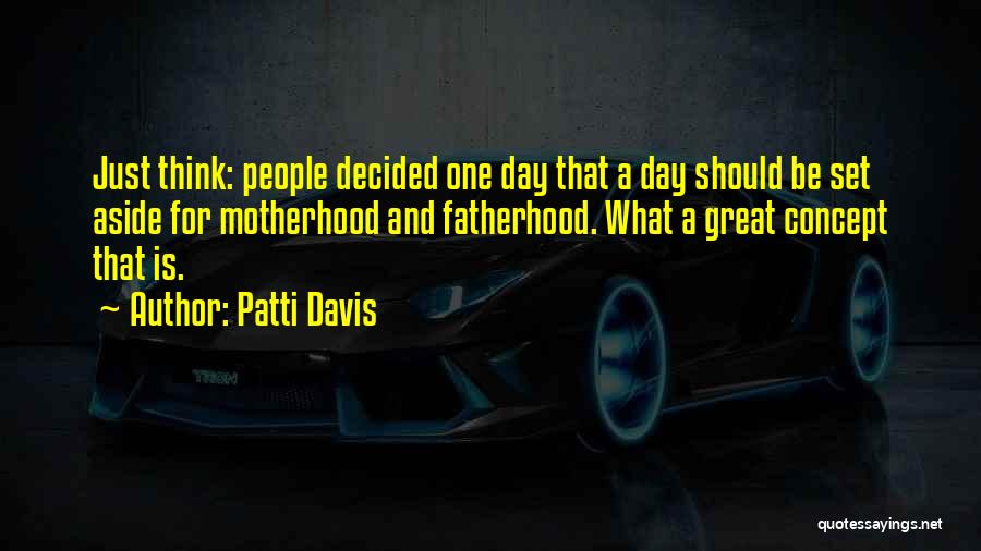 Patti Davis Quotes 1657467