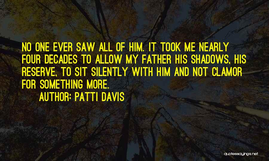 Patti Davis Quotes 1695803