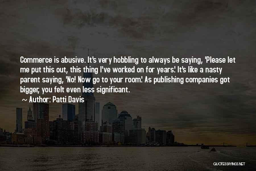 Patti Davis Quotes 1847228