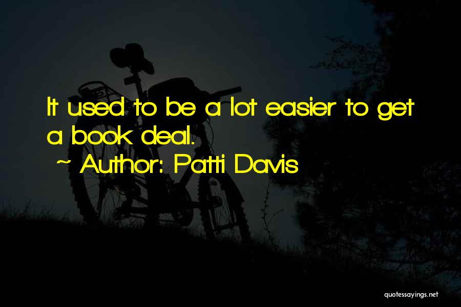 Patti Davis Quotes 1969015