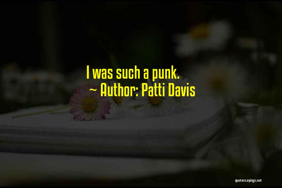 Patti Davis Quotes 230747