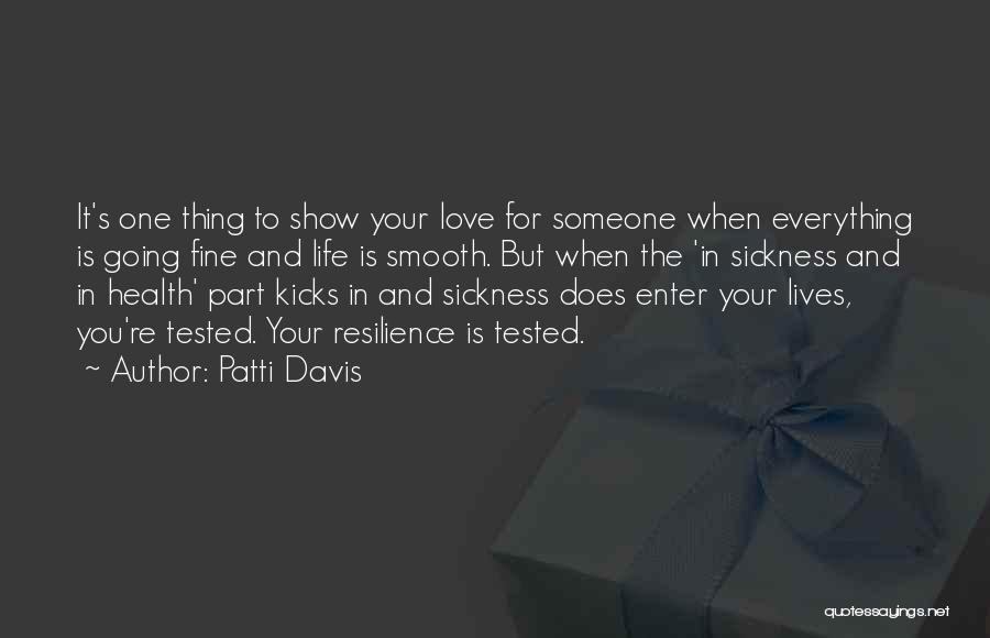 Patti Davis Quotes 387282