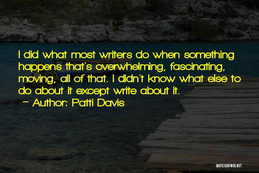Patti Davis Quotes 394847