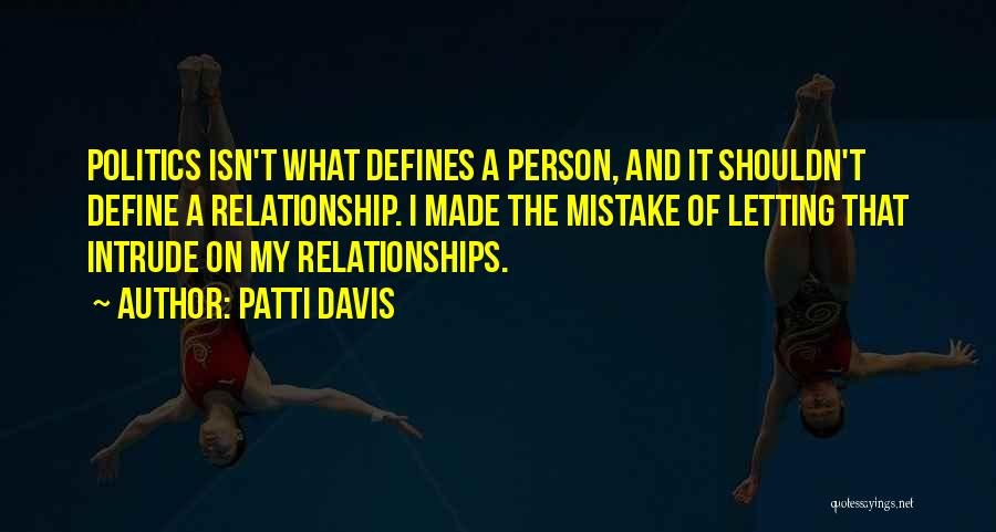 Patti Davis Quotes 505069
