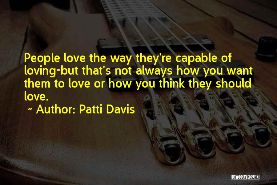 Patti Davis Quotes 579261
