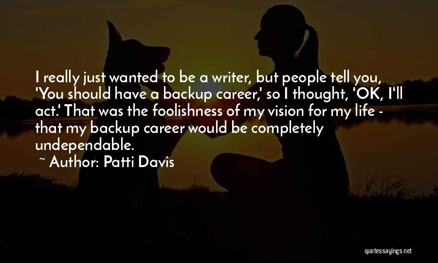 Patti Davis Quotes 608542