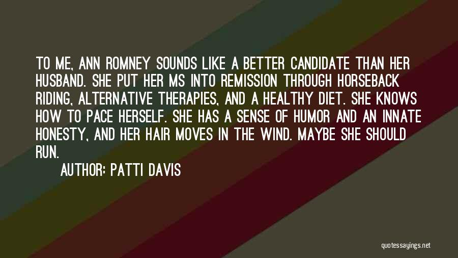 Patti Davis Quotes 615394