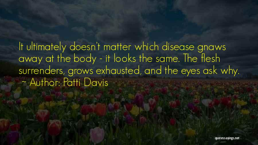 Patti Davis Quotes 704939