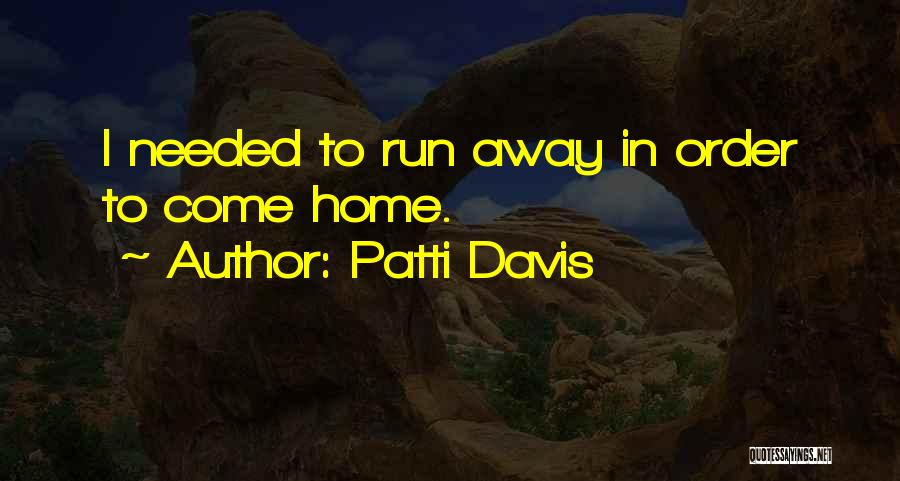 Patti Davis Quotes 707639