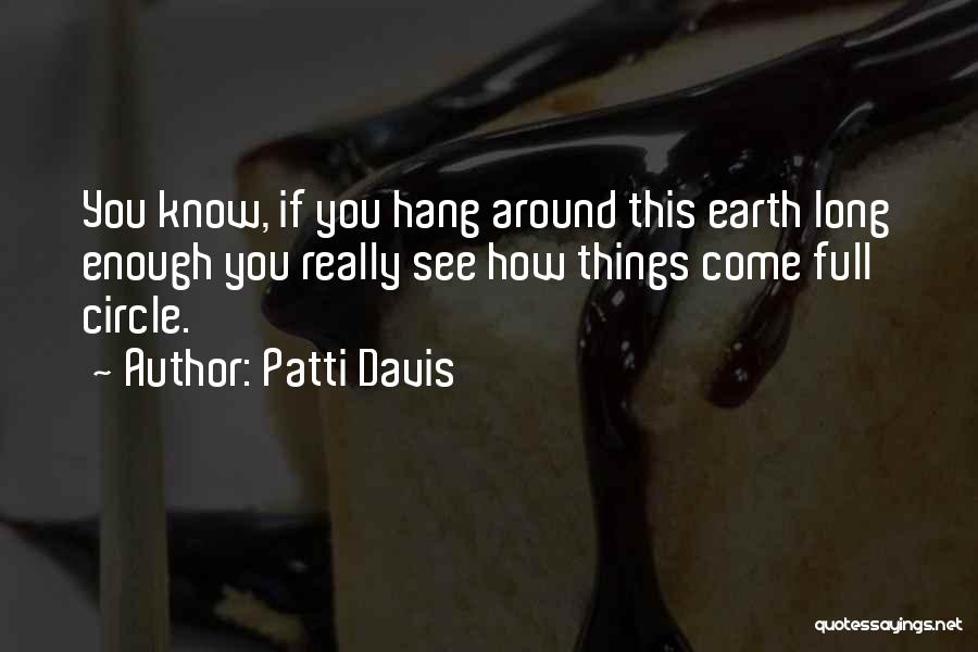 Patti Davis Quotes 717814