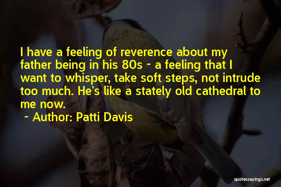 Patti Davis Quotes 976305