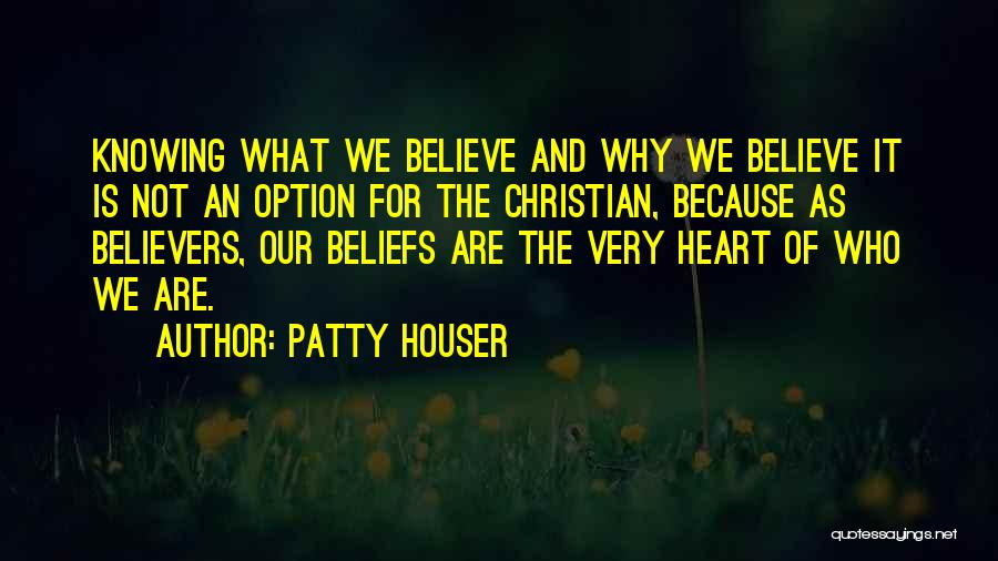 Patty Houser Quotes 346333