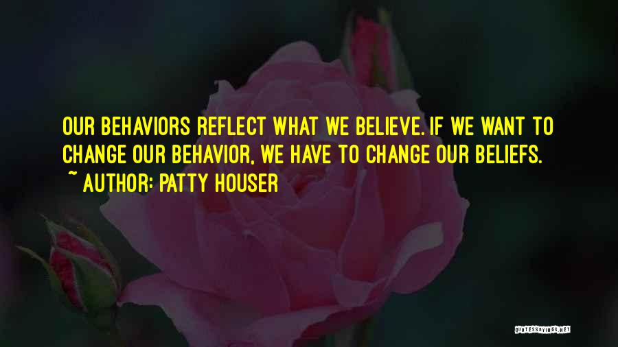 Patty Houser Quotes 373963