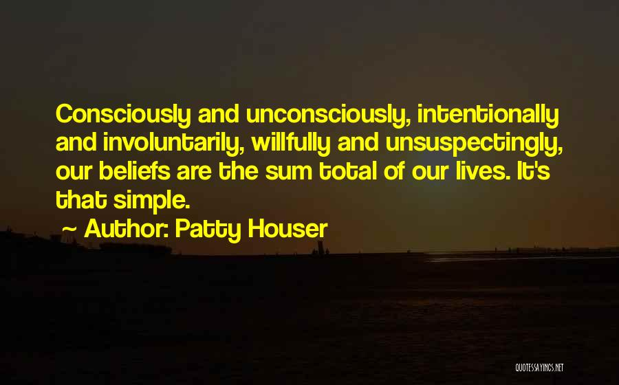 Patty Houser Quotes 499911