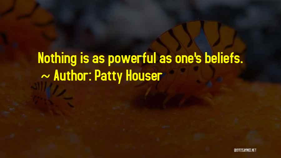Patty Houser Quotes 829267