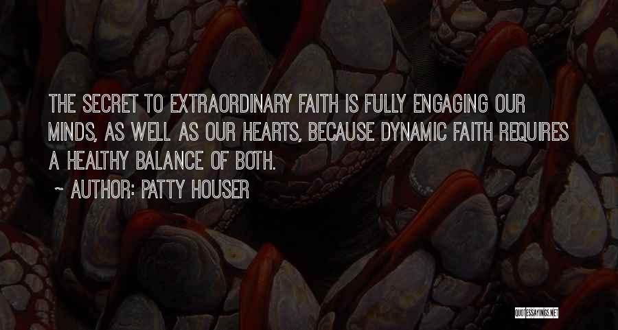 Patty Houser Quotes 944126