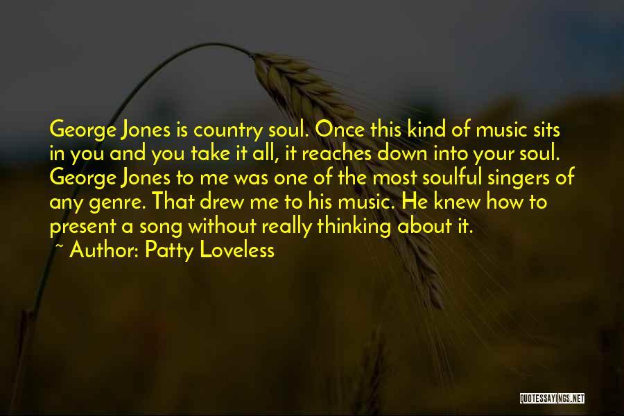 Patty Loveless Quotes 1403301