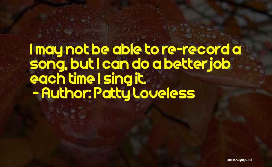 Patty Loveless Quotes 167411