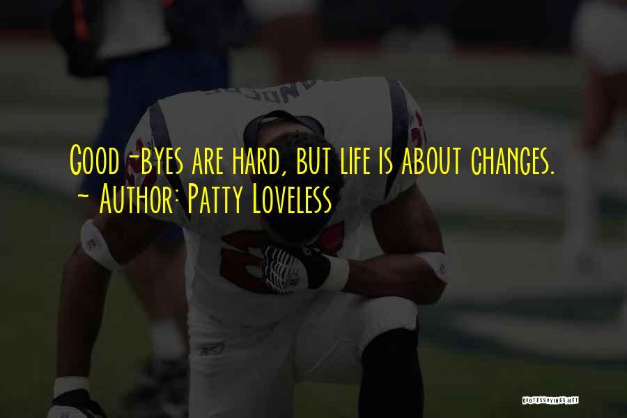 Patty Loveless Quotes 1693547