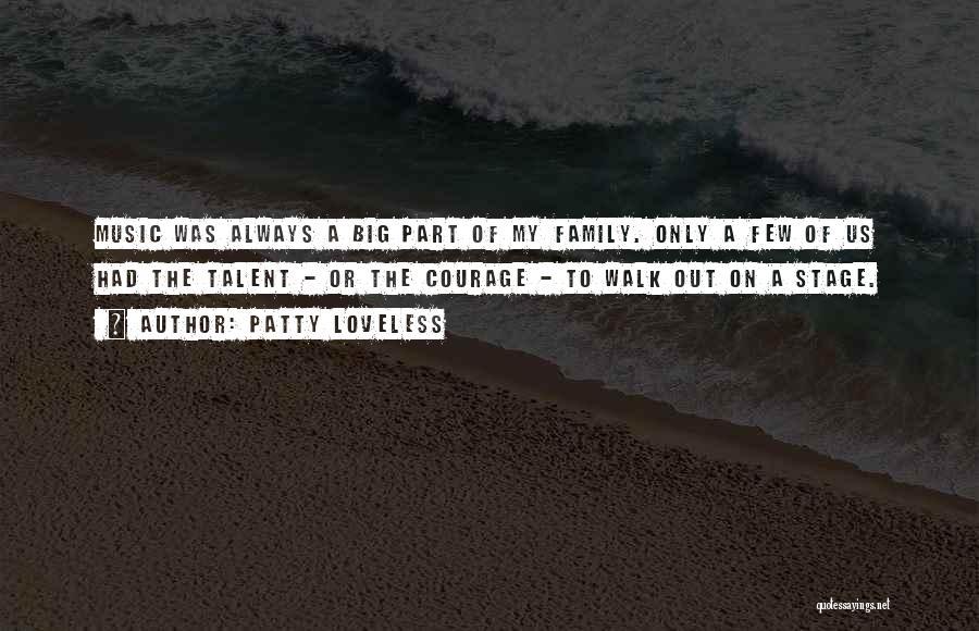 Patty Loveless Quotes 1947702