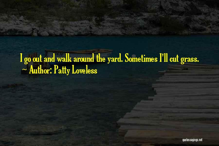Patty Loveless Quotes 289467