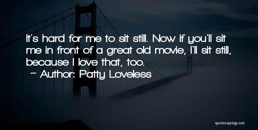 Patty Loveless Quotes 573930