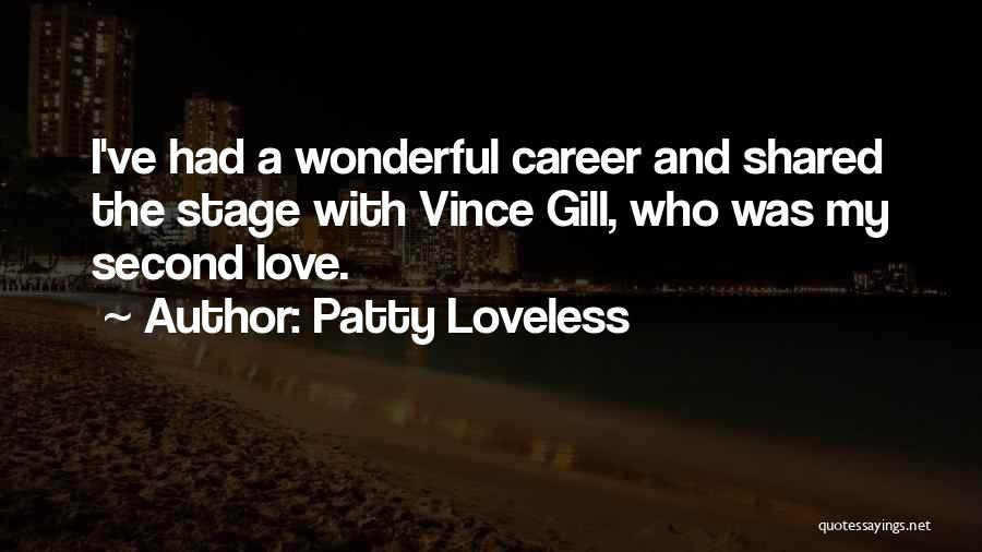 Patty Loveless Quotes 607356