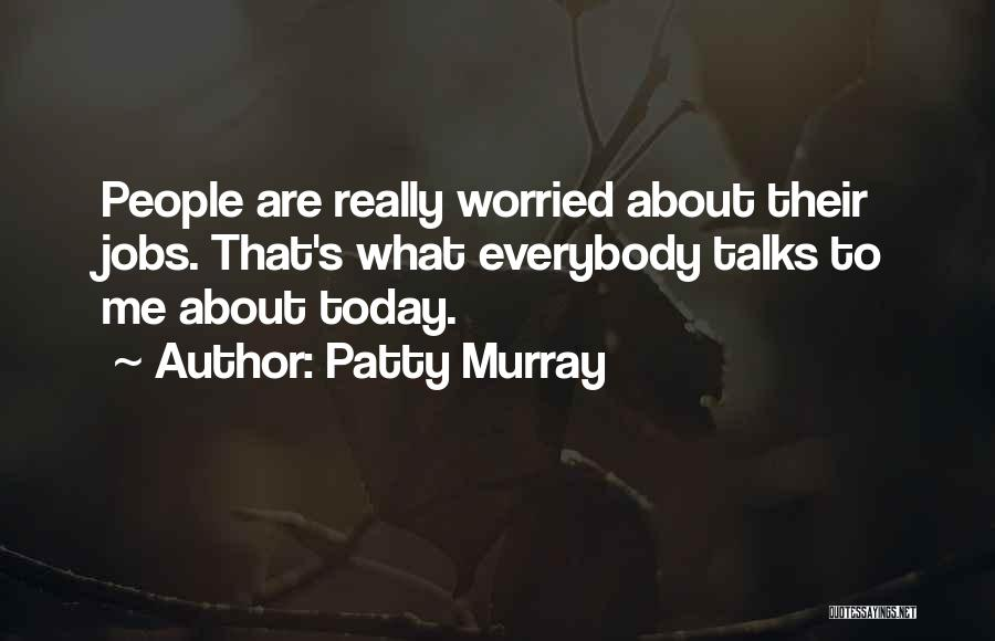 Patty Murray Quotes 858490