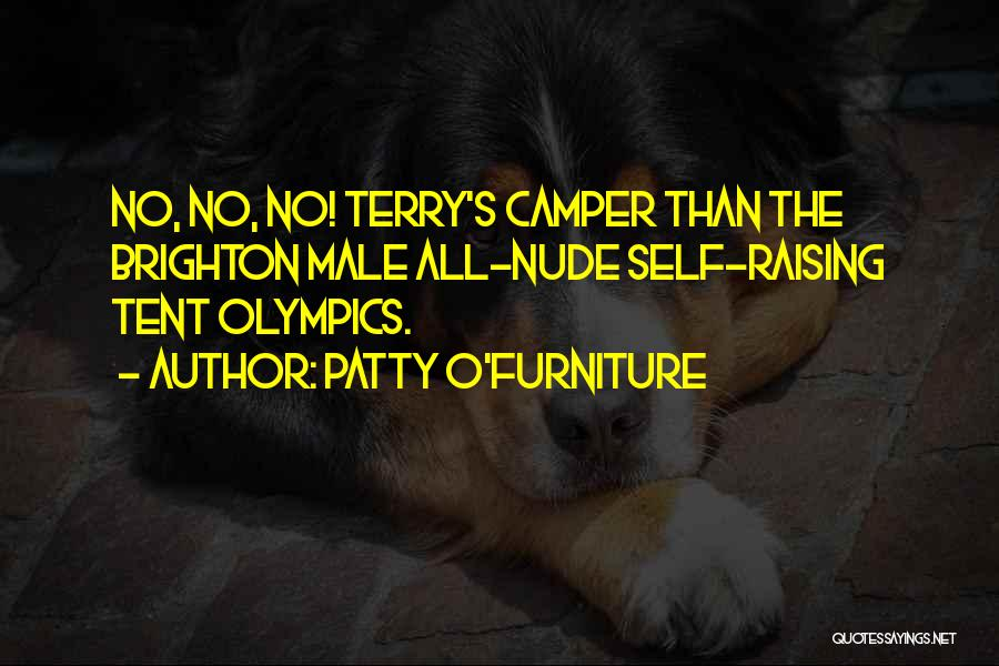 Patty O'Furniture Quotes 1702736