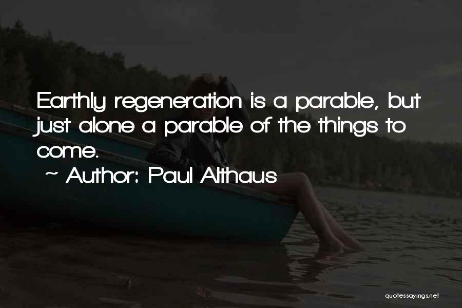 Paul Althaus Quotes 160276