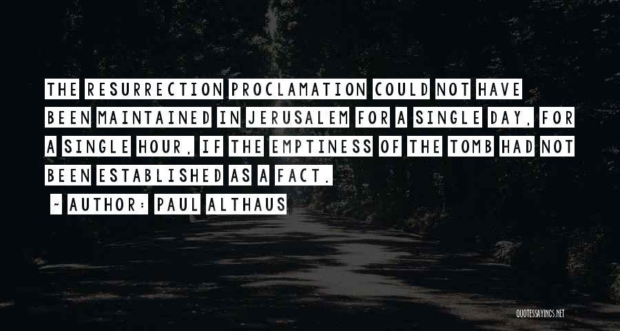 Paul Althaus Quotes 2063136