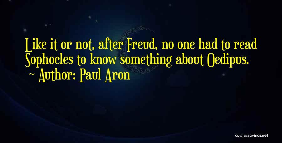 Paul Aron Quotes 209070