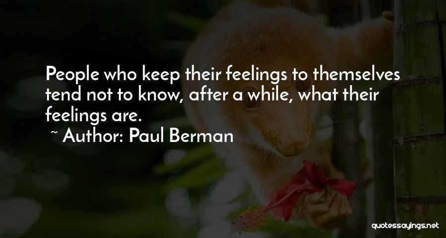 Paul Berman Quotes 2169638