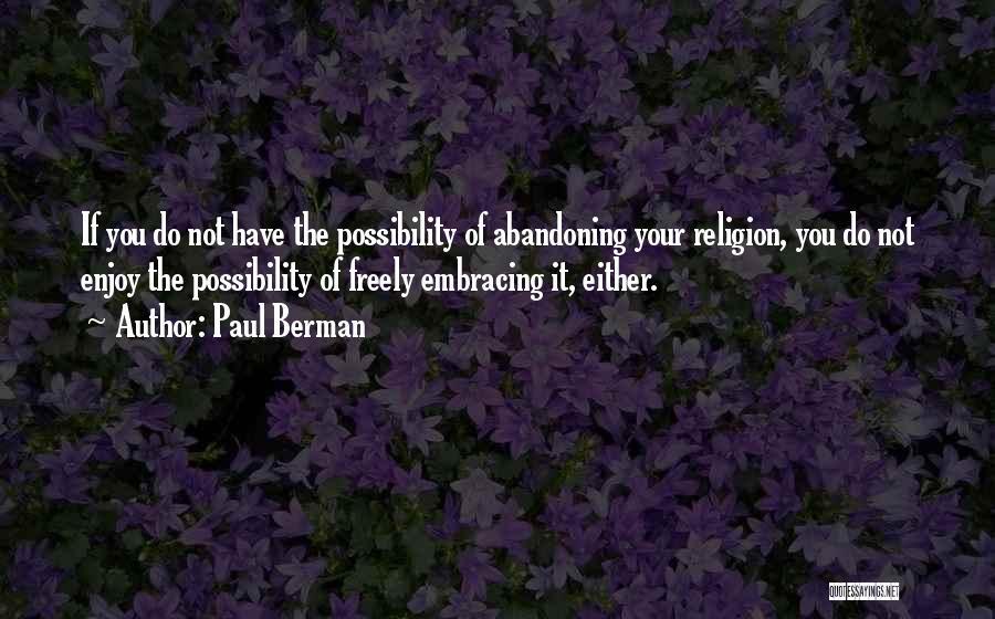 Paul Berman Quotes 279232